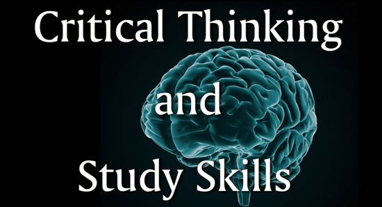 critical thinking study skills Critical thinking and study skills sharpen your test taking and study skills increase your success in high school and beyond by learning proven study techniques and test taking skills.